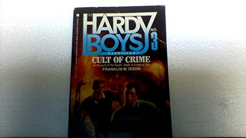 9780671687267: Cult of Crime (The Hardy Boys Casefiles #3)