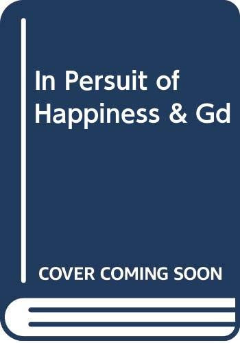 9780671687434: In Pursuit of Happiness and Good Government: Of Happiness and Good Government