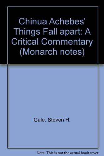 Chinua Achebes Things Fall Apart: A Critical: Steven H. Gale