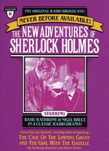 The New Adventures of Sherlock Holmes. The Case of the Limping Ghost (9/3/45)/The Girl with the G...