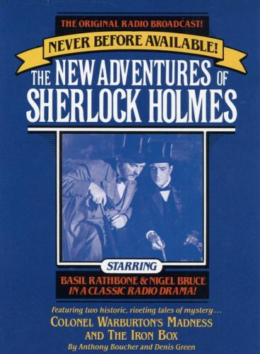Sherlock Holmes. Colonel Warburton's Madness (9/10/45)/The Iron Box (12/31/45)