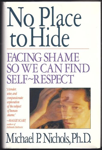 9780671687847: No Place to Hide: Facing Shame So We Can Find Self-Respect