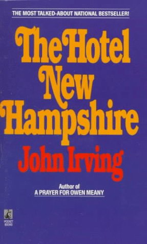 Das Hotel New Hampshire: John Irving