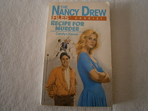 Recipe for Murder (Nancy Drew Casefiles, Case 21): Keene, Carolyn