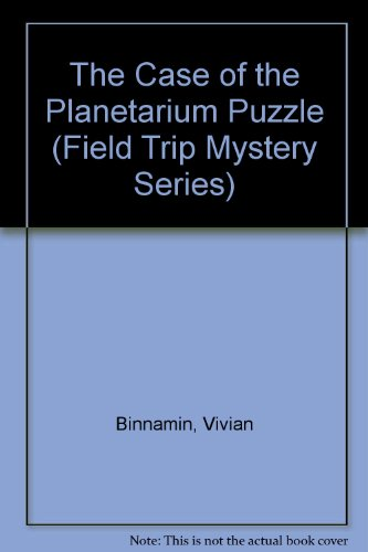 9780671688233: The Case of the Planetarium Puzzle (Field Trip Mystery Series)