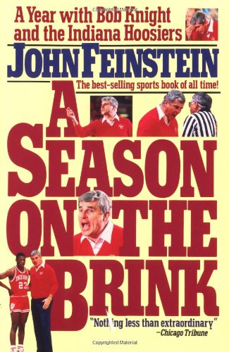 Season on the Brink A Year with Bobby Knight and the Indiana Hoosiers