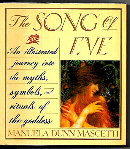 9780671688905: The Song of Eve: Mythology and Symbols of the Goddess