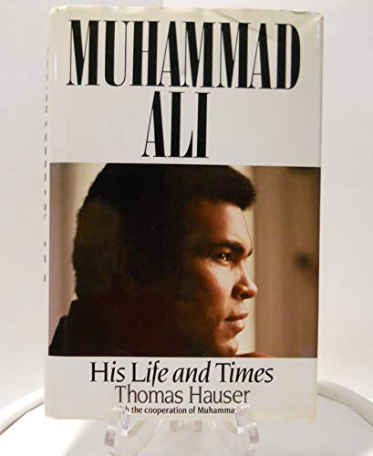 9780671688929: Muhammad Ali, His Life and Times