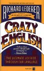 9780671689070: Crazy English: The Ultimate Joy Ride through Our Language