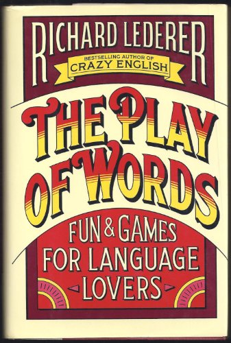 9780671689087: The Play of Words: Fun and Games for Language Lovers