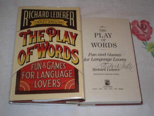 The Play Of Words: Fun And Games For Language Lovers (HARDBACK FIRST EDITION, FIRST PRINTING SIGN...