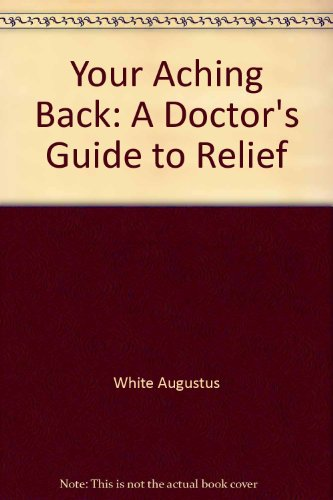 9780671689339: YOUR ACHING BACK: DOCTOR'S GUIDE TO RELIEF (REVISED EDITION)