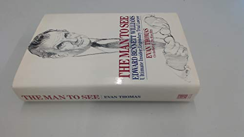 9780671689346: The Man to See: Edward Bennett Williams Ultimate Insider; Legendary Trial Lawyer