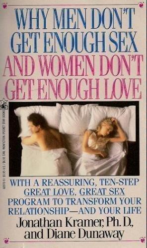 WHY MEN DON'T GET ENOUGH SEX AND: Jonathan Kramer, Diane