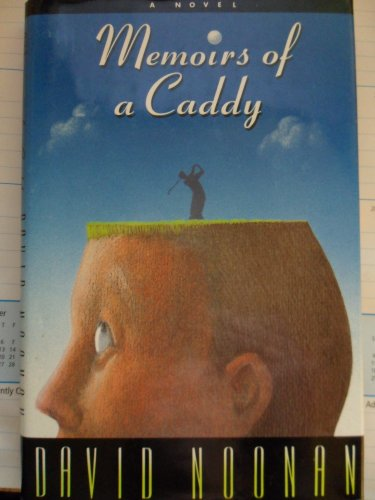 Memoirs of a Caddy (0671689800) by Noonan, David