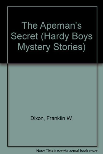 9780671690687: The APEMAN'S SECRET HARDY BOYS #62 (Hardy Boys Mystery Stories)
