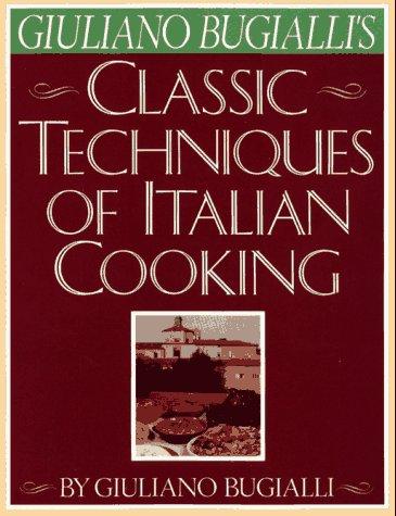 9780671690694: Giuliano Bugialli's Classic Techniques of Italian Cooking