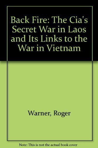 9780671690748: Back Fire: The Cia's Secret War in Laos and Its Links to the War in Vietnam