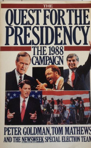 9780671690809: The Quest for the Presidency, 1988