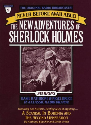 The New Adventures of Sherlock Holmes. A Scandal in Bohemia (12/10/45)/The Second Generation (12/...