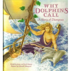 9780671691257: Why Dolphins Call: A Story of Dionysus (The Gods of Olympus)