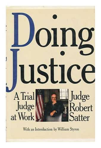 9780671691523: Doing Justice: A Trial Judge at Work