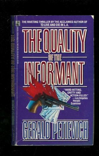 9780671691639: The QUALITY OF THE INFORMANT