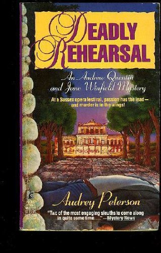 Deadly Rehearsal: Peterson, Audrey