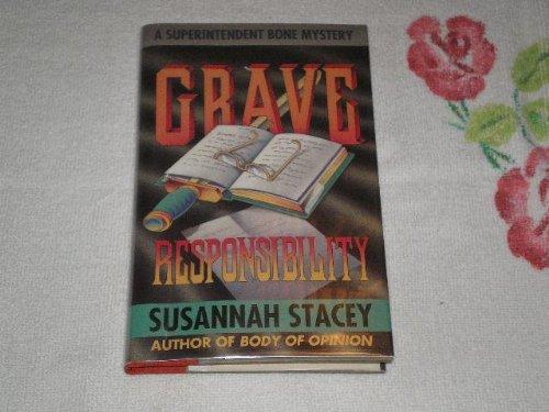 9780671691714: Grave Responsibility: A Superintendent Bone Mystery