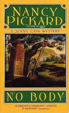 No Body (Jenny Cain Mysteries, No. 3) (9780671691790) by Nancy Pickard