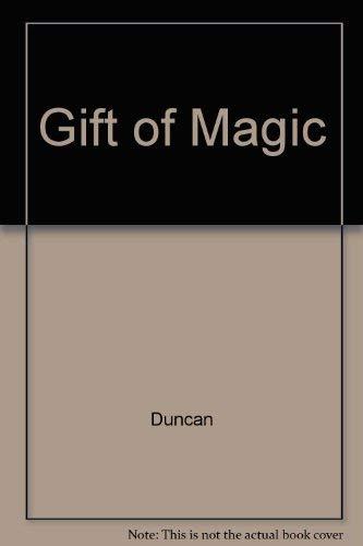 Gift of Magic: Duncan