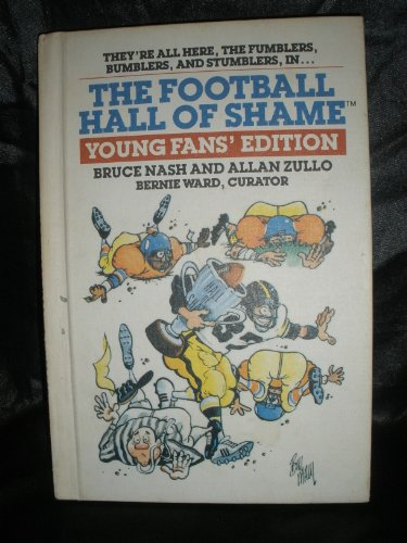 9780671691974: The FOOTBALL HALL OF SHAME: YOUNG FAN'S EDITION