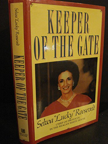 KEEPER OF THE GATE: SELWA 'Lucky' ROOSEVELT