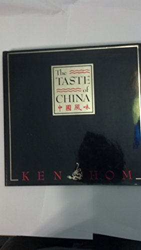 The Taste of China (0671692216) by Ken Hom; Ka Tai Leong