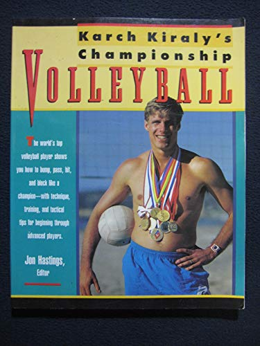 9780671692308: Karch Kiraly's Championship Volleyball