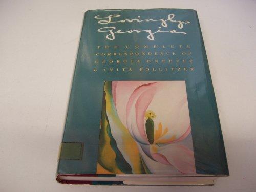9780671692360: Lovingly, Georgia: The Complete Correspondence of Georgia O'Keeffe & Anita Pollitzer
