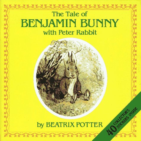 9780671692544: The Tale of Benjamin Bunny With Peter Rabbit/Sticker Book