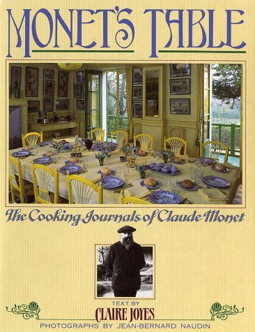 9780671692599: Monet's Table: The Cooking Journals of Claude Monet
