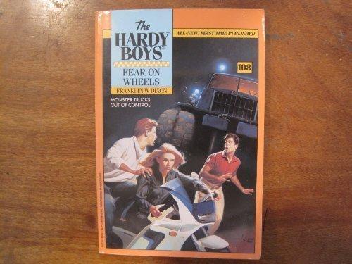 9780671692773: Fear on Wheels (The Hardy Boys #108)