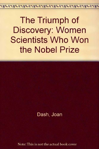 9780671693329: The Triumph of Discovery: Women Scientists Who Won the Nobel Prize