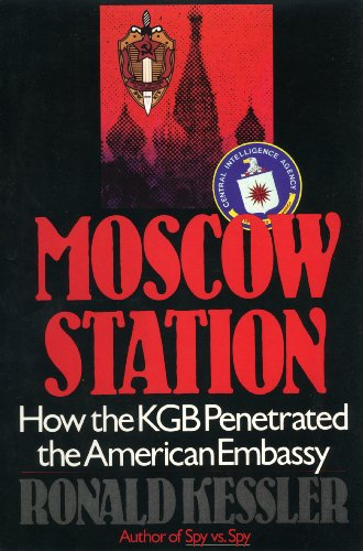 9780671693381: Moscow Station: How the KGB Penetrated the American Embassy
