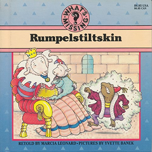 Rumpelstiltskin (What's Missing Series) (0671693522) by Marcia Leonard