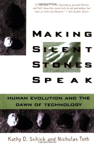 9780671693718: Making Silent Stones Speak: Human Evolution and the Dawn of Technology