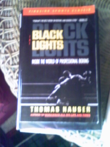 9780671693930: The Black Lights: Inside the World of Professional Boxing (Fireside Sports Classics)