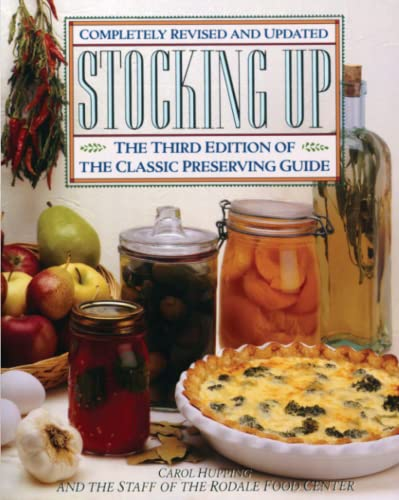 9780671693954: Stocking Up: The Third Edition of America's Classic Preserving Guide: America's Classic Preserving Guide Ic Preserving Guide, Completely Revised and Updated