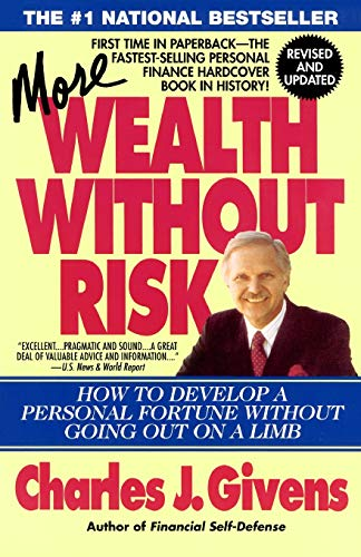 9780671694036: More Wealth Without Risk: How to Develop a Personal Fortune Without Going Out on a Limb