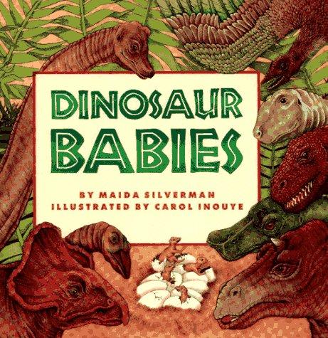 Dinosaur Babies: Silverman, Maida