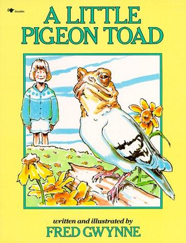 A Little Pigeon Toad: Gwynne, Fred