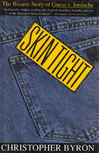 9780671694753: Skin Tight : The Bizarre Story of Guess v. Jordache