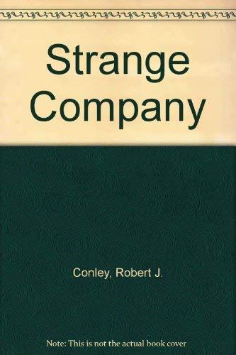 Strange Company: Conley, Darby